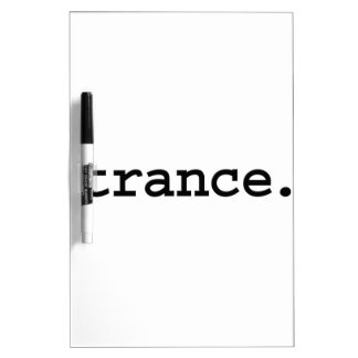trance. dry erase board