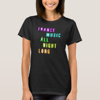trance music all night long t shirt blured
