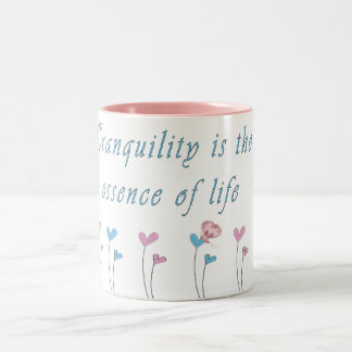 Tranquility is the essence of life Two-Tone mug