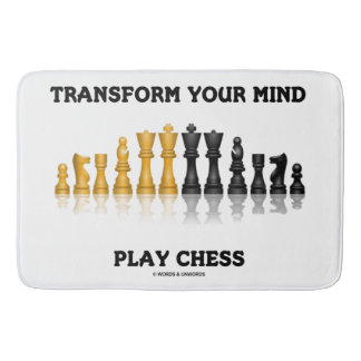 Transform Your Mind Play Chess Advice Chess Set Bath Mat