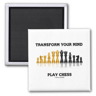 Transform Your Mind Play Chess Advice Chess Set Magnet