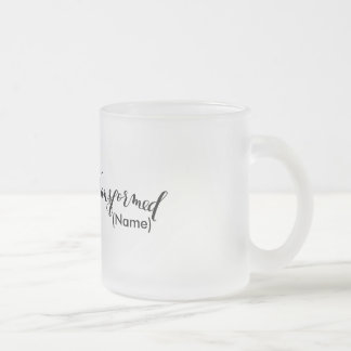 Transformed Custom Frosted Glass Mug