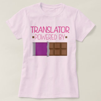 Translator Chocolate Gift for Her T-Shirt