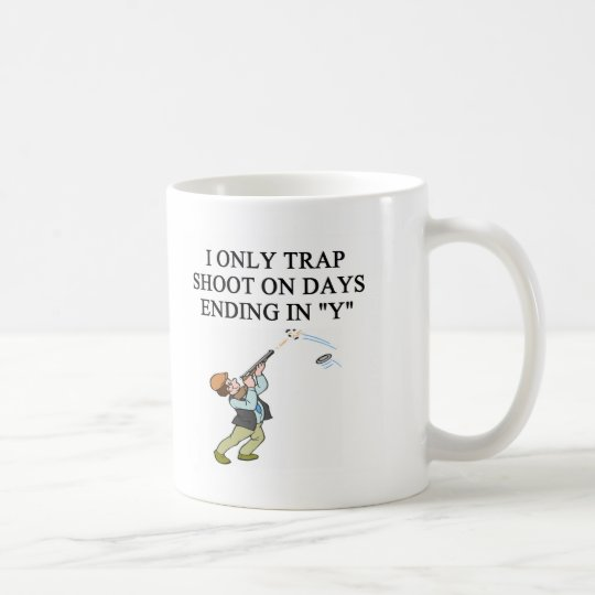 TRAP shooting joke Coffee Mug