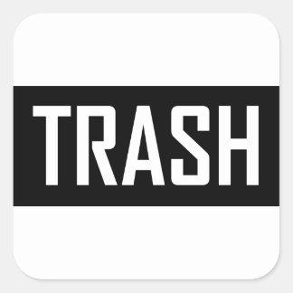 TRASH Hipster Cool Kid Trashy Earth Love Eco Love Square Sticker