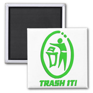 Trash it square magnet