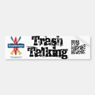 Trash Talking Bumper Sticker with QR Code