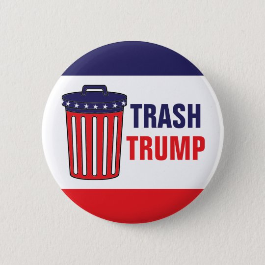 Trash Trump Red, White, & Blue Waste Can Political 6 Cm Round Badge