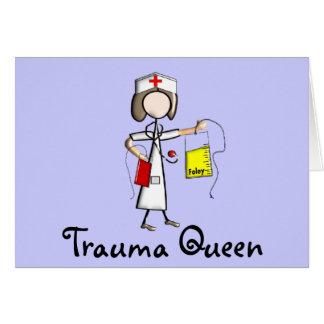 "Trauma Nurse ""Trauma Queen""  T-Shirts and Gifts Greeting Card"
