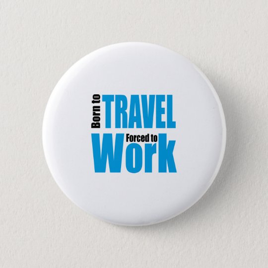 travel 6 cm round badge