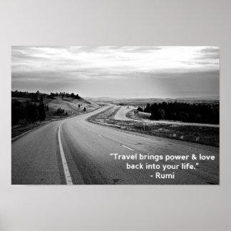 Travel Brings - Rumi ; Photo in Montana Poster