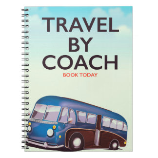 Travel By coach British travel poster Notebook