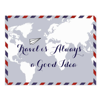 travel is always a good idea, world map postcard