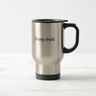"travel mug with logo ""Happy Trails"""