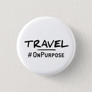 Travel #OnPurpose Button! 3 Cm Round Badge