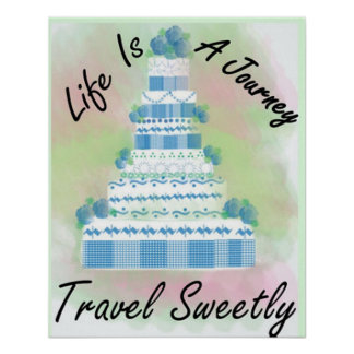 Travel Sweetly Poster