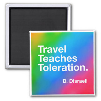 Travel Teaches Toleration Pride Magnet