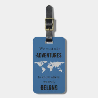 Travel to Belong Luggage Tag