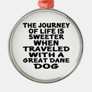 Traveled With A Great Dane Life Partner Silver-Colored Round Decoration