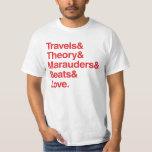 Travels& Theory& Marauders& Beats& Love. T-Shirt