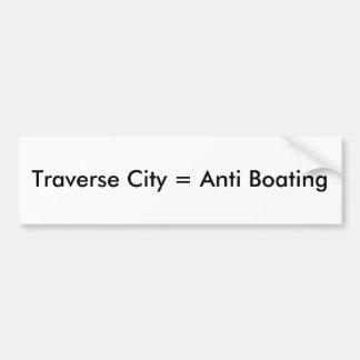 Traverse City = Anti Boating Bumper Sticker