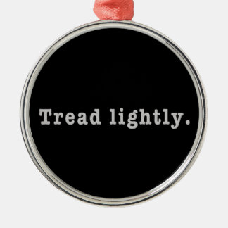 Tread Lightly Silver-Colored Round Decoration