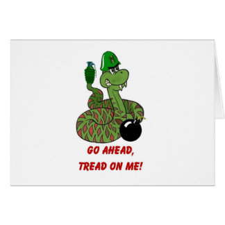 Tread on Me! Greeting Cards