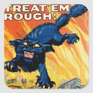 Treat 'em Rough - Join the Tanks Square Stickers