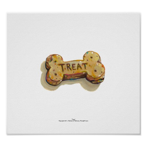 Treat for dog lovers fun art sitters trainers pets posters