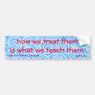 treat them right bumper sticker