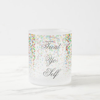 Treat Yo Self Frosted Glass Coffee Mug