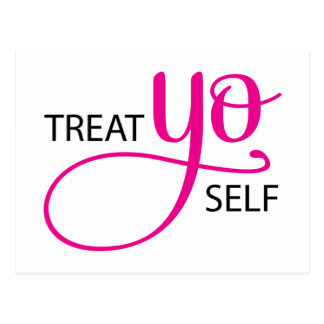 Treat Yo Self Pink Postcard
