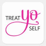 Treat Yo Self Pink Square Sticker