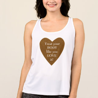 Treat Your Body Like You Love It Workout Tank Top