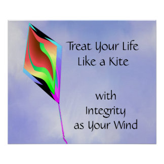TREAT YOUR LIFE LIKE A KITE Poster