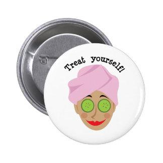 Treat Yourself! 6 Cm Round Badge