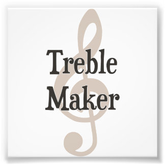 Treble Maker Clef Musical Trouble Maker Photograph