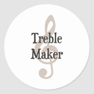 Treble Maker Clef Musical Trouble Maker Round Sticker