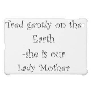 Tred Gently Ipad cover