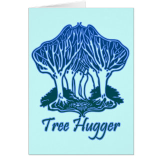 Tree Hugger Blue Trees Nature Environmentalist Greeting Card