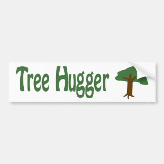 Tree Hugger Bumper Sticker