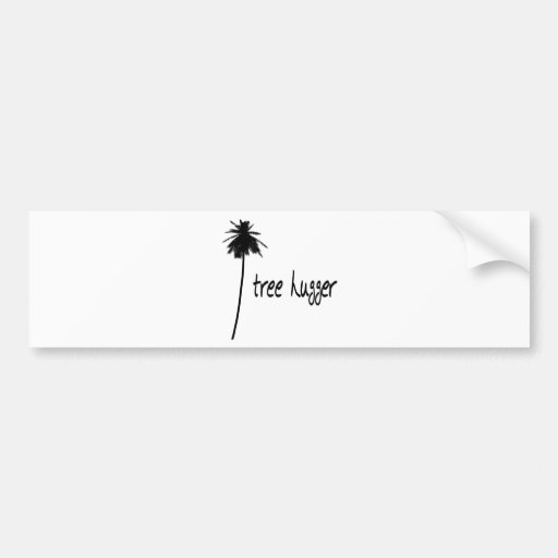Tree Hugger Palm Design! Bumper Stickers