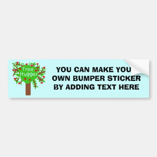 Tree Hugger T-shirts and Gifts Bumper Sticker