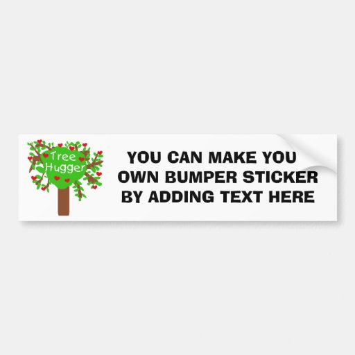 Tree Hugger T-shirts and Gifts Bumper Stickers