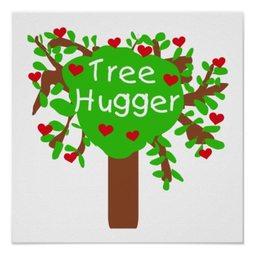 Tree Hugger T-shirts and Gifts Poster