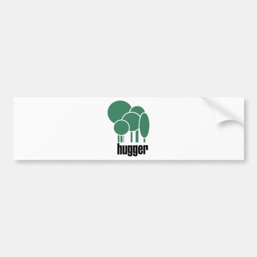 Tree hugger Unique design! Bumper Sticker