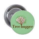 Tree Hugger w/ tree illustration 6 Cm Round Badge