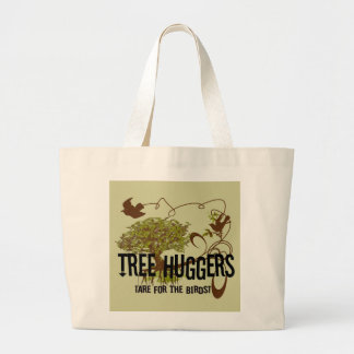 Tree Huggers Are For the Birds Jumbo Tote Bag