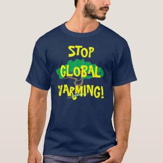 TREE, STOP GLOBAL WARMING! T-Shirt