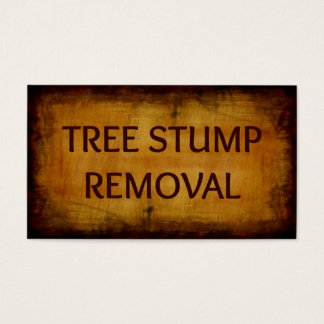 Tree Stump Removal Antique Business Card